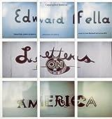 Edward Fella: Letters on America