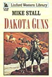 img - for Dakota Guns (Linford Western Library) book / textbook / text book