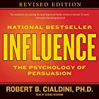 Influence: The Psychology of Persuasion Hörbuch von Robert B. Cialdini Gesprochen von: George Newbern