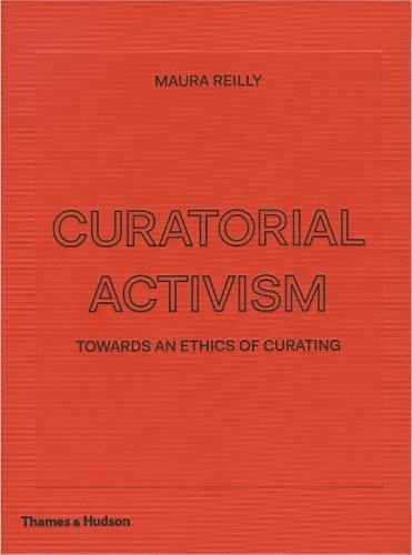 Download Curatorial Activism Towards An Ethics Of Curating Pdf
