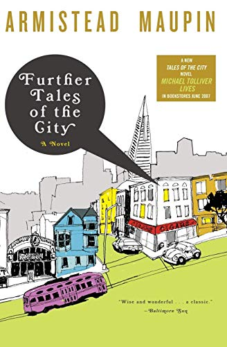 Further Tales of the City: A Novel (Armistead Maupin Tales Of The City Series)