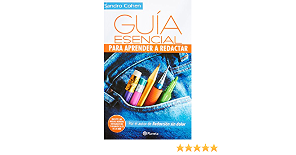 Guia Esencial Para Aprender A Redactar Spanish Edition Cohen Sandro 9786070708169 Books