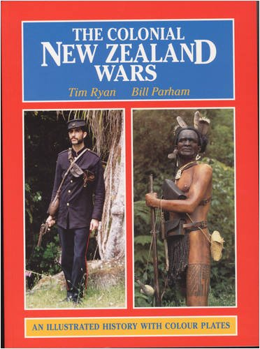 Download The Colonial New Zealand Wars: An Illustrated History with Colour Plates pdf
