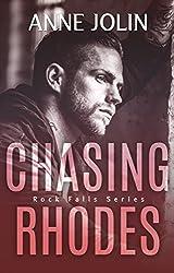 Chasing Rhodes (Rock Falls Series Book 1)