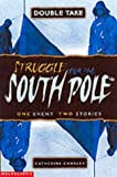 img - for South Pole (Double Take) by Catherine Charley (2003-04-17) book / textbook / text book