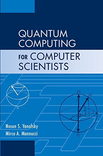 Quantum Computing for Computer Scientists by Brand: Cambridge University Press