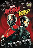 img - for MARVEL's Ant-Man and the Wasp: The Heroes' Journey book / textbook / text book