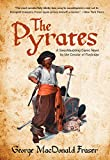 The Pyrates, George MacDonald Fraser, 0762774312