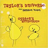 Oyster's Apprentice by Taylor's Universe (2005-01-01)