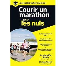 Courir un marathon pour les Nuls poche (French Edition)