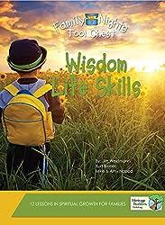Wisdom Life Skills (Family Nights Tool Chest)