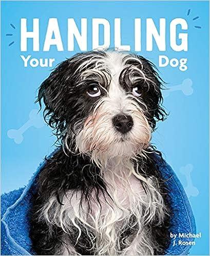 Michael J. Rosen - Handling Your Dog