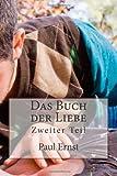 Das Buch der Liebe, Paul Ernst, 1480248428
