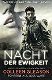 Nacht der Ewigkeit: Tagebücher der Dunkelheit (Volume 2) (German Edition)