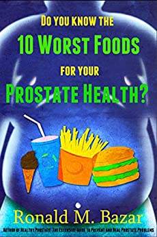Worst Foods For Prostate Health