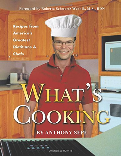 What's Cooking: Recipes from America's Greatest Dietitians & Chefs ebook
