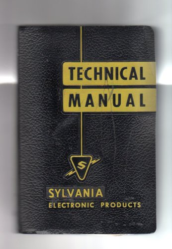 Technical Manual - Sylvania Electronic Products -Electronic Tubes - 11th Edition