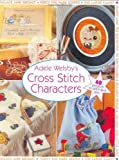 img - for Adele Welsby's Cross Stitch Characters by Adele Welsby (2002-05-15) book / textbook / text book