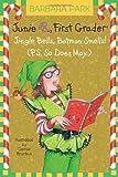 Junie B., First Grader - Jingle Bells, Batman Smells! (P. S. So Does May.), Barbara Park, 0375828087