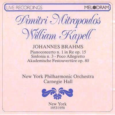 Price comparison product image Brahms: Piano Concerto no.1 in D major / Poco Allegretto from Symphony no. 3 in F major / Academic Festival Overture op.80 (1988-08-03)