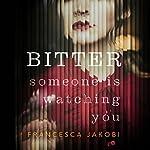 Bitter | Francesca Jakobi