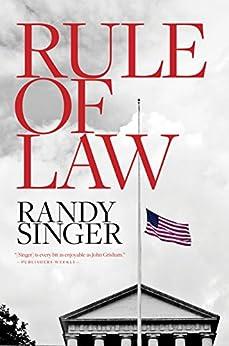 Rule of Law by [Singer, Randy]