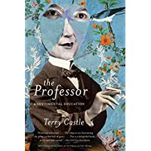 The Professor: A Sentimental Education