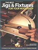 Best Jigs and Fixtures for Your Woodshop, , 1558706119