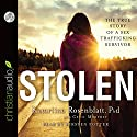 Stolen: The True Story of a Sex Trafficking Survivor Audiobook by Cecil Murphey, Katariina Rosenblatt Narrated by Kirsten Potter