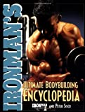 Ironman's Ultimate Bodybuilding Encyclopedia