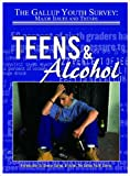 Teens and Alcohol, Gail Snyder, 1590847237