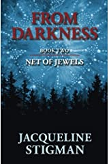 From Darkness: Book Two - NET OF JEWELS by Jacqueline Stigman (2013-09-01) Paperback