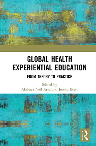 Global Health Experiential Education: From Theory to Practice