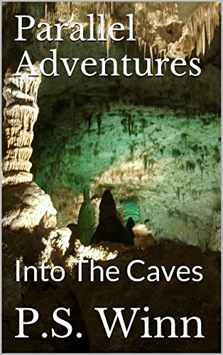 (Parallel Adventures: Into The Caves)