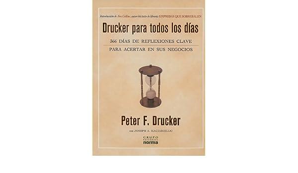 Drucker Para Todos los Dias: 366 Dias de Reflexiones Clave Para ...