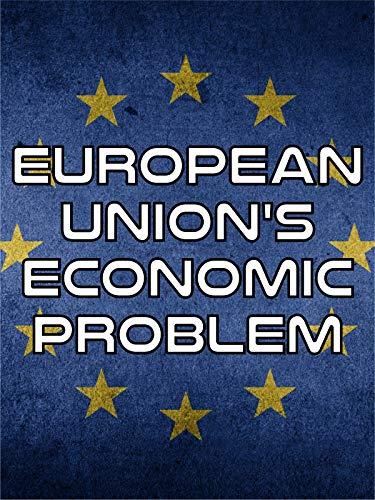 European Union's Economic Problem
