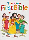 The Lion First Bible by Alexander, Pat (2008) Hardcover