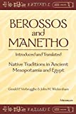 img - for Berossos and Manetho, Introduced and Translated: Native Traditions in Ancient Mesopotamia and Egypt book / textbook / text book
