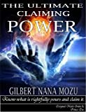 THE ULTIMATE CLAIMING POWER
