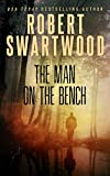 The Man on the Bench (Novella): A Tale of Suspense