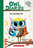 #1: Eva and Baby Mo: A Branches Book (Owl Diaries #10)