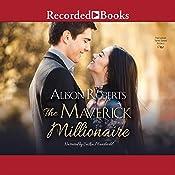 The Maverick Millionaire   Alison Roberts