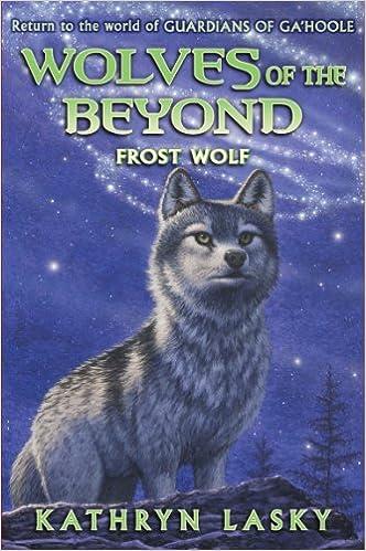 Laden Sie das englische Essay-Buch herunter Wolves of the Beyond #4: Frost Wolf - Audio 0545354021 PDF by Kathryn Lasky