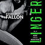 Linger 4: Here There Be Monsters | Edward Fallon
