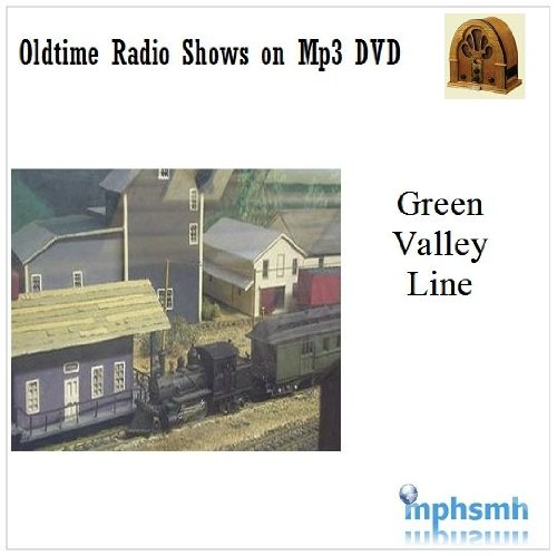 THE GREEN VALLEY LINE Old Time Radio (OTR) series (1934) Mp3 DVD 26 episodes