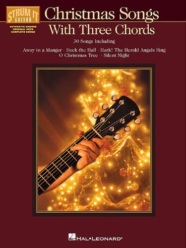 Christmas Songs With Three Chords (Strum It Guitar) (Non Traditional Christmas Songs)