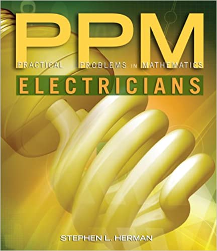 Practical problems in mathematics for electricians practical practical problems in mathematics for electricians practical problems in mathematics series 9th edition fandeluxe Choice Image