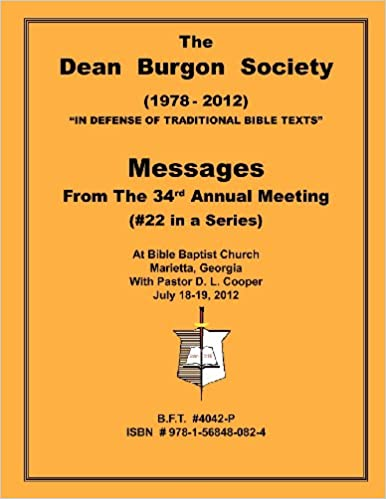 The Dean Burgon Society Message Book 2012