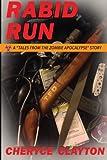 Rabid Run: Living in the Quarantine Zone (TZA: Rabid Run) (Volume 1)
