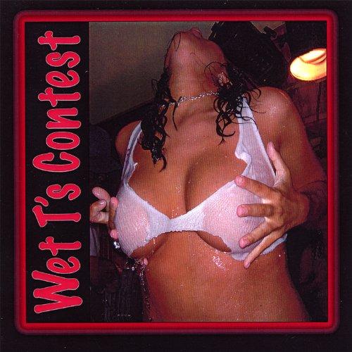 Wet T's Contest (Wet T Contest)
